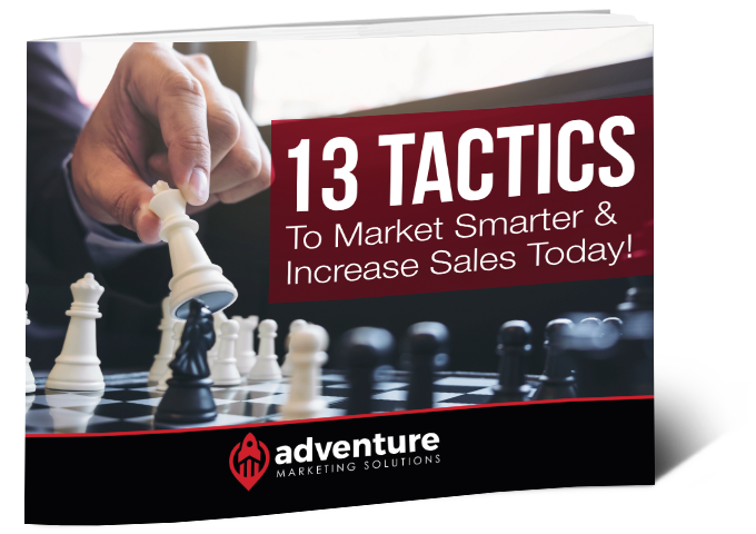 13 Tactics To Market Smarter & Increase Sales Today!