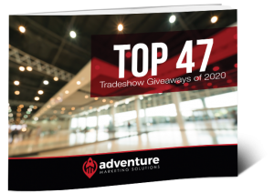 Top 47 Tradeshow Giveaways of 2020
