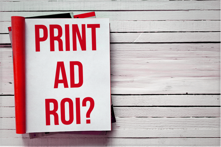 How to Get & Prove Print Ad ROI